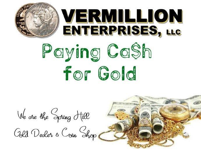 NPR - Spring Hill Gold Dealer & Coin Shop - Vermillion Enterprises PAYS CASH FOR GOLD